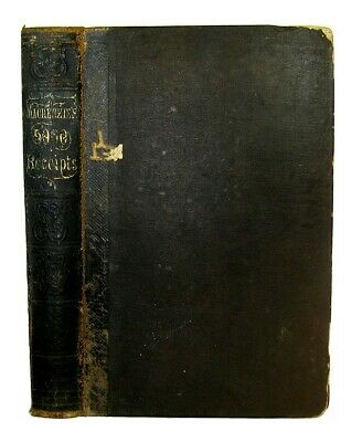 Civil War Antique Cookbook 1860 FARM Bees ALCOHOL Medical LEATHER Dyeing PERFUME