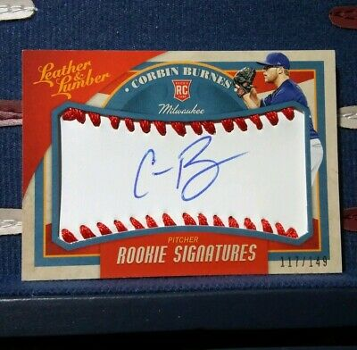 2019 Panini Leather & Lumber Rc Signatures Corbin Burnes Auto #D 117/149 Brewers