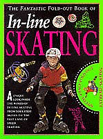 Fantastic Foldout:In-Line Skating (Fantastic Fold-out Book), Chambers, Aldie, Go