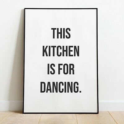 THIS KITCHEN IS FOR DANCING Quote Wall Print | Home Decor Art Idea | A4, A5