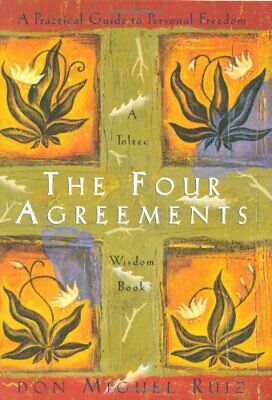 The four agreements: a practical guide to personal freedom ƤDF ΣƁΘΘƘ