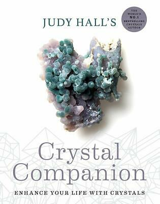 Judy Hall's Crystal Companion Enhance Your Life With Crystals Paperback NEW