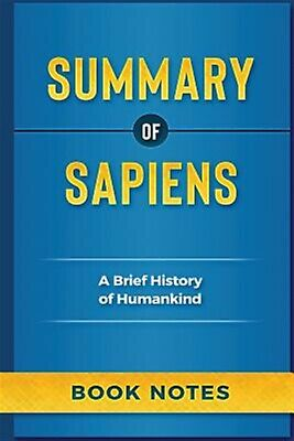 Summary of Sapiens: A Brief History of Humankind by Notes, Book -Paperback