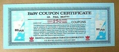 B&W Certificate+250 Coupons~Belair Cigarettes~Brown & Williamson Tobacco Corp