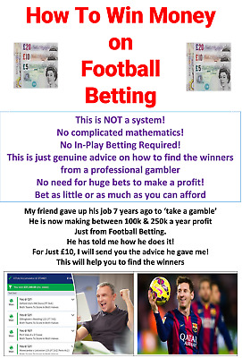 *Make Money on Football Betting. Not A System/Tips ** SPECIAL OFFER REDUCED!  **