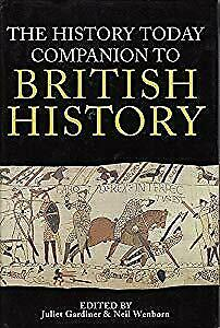 Companion to British History Hb (History Today), Juliet Gardiner, Used; Acceptab