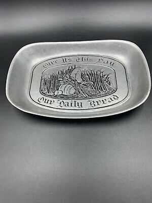 WILTON Pewter Give Us This Day Our Daily Bread Tray Dish Plate