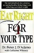 Eat Right 4 Your Type, D'adamo, Dr Peter & Whitney, Catherine, Used; Good Book