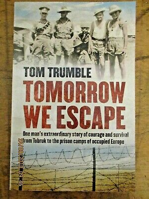 ~TOMORROW WE ESCAPE by TOM TRUMBLE - GC~~