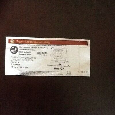 Hungary v Wales Euro Qualifying match Ticket 11/06/19