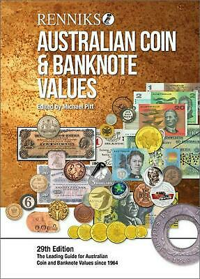 Renniks Australian Coin & Banknote Values 29th Edition: The Leading Guide