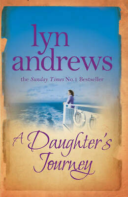 A Daughter's Journey: A compelling and atmospheric saga of love and ambition, An