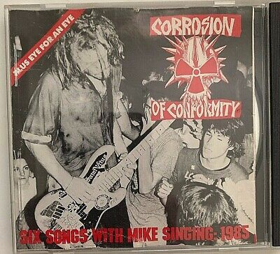 Corrosion Of Conformity Six Songs With Mike Singing 85 CD Caroline CAROL 1365 VG