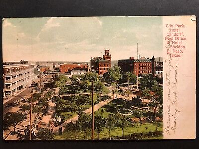 Postcard El Paso TX c1908 - City Park Hotel Orndorff Post Office & Hotel Sheldon