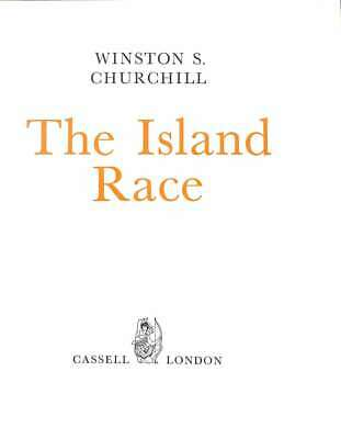 The Island Race, Winston S Churchill, Good Condition Book, ISBN