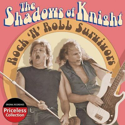 The Shadows of Knight: Rock 'N' Roll Survivors NEW CD