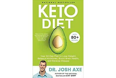 Keto Diet: Your 30-Day Plan to Lose Weight by Josh Axe (Ebook,PDF)