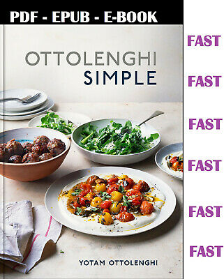 Ottolenghi Simple: A Cookbook by Yotam Ottolenghi  (2018 )