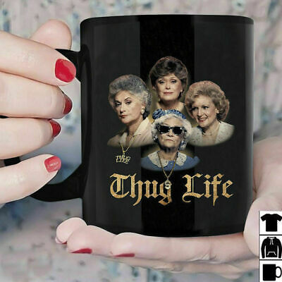 The Golden Girls Thug Life Mug Black Ceramic 11oz Coffee Tea Cup US Supplier