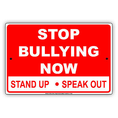 Stop Bullying Now Stand Up Speak Out Protest Novelty Notice Aluminum Metal Sign