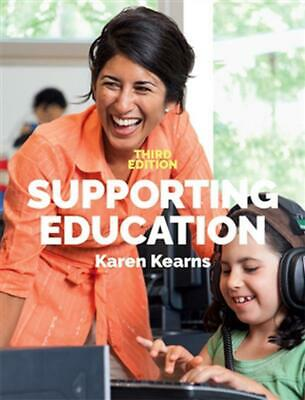 Supporting Education 3rd Edition by Karen Kearns Paperback Book Free Shipping!