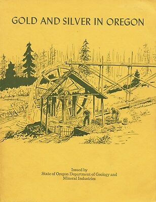 Absolute BEST book on Oregon gold & silver mines; NONE BETTER - rare 1st edition
