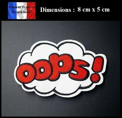 """Écusson Brodé Thermocollant NEUF ( Patch Embroidered ) - """" Oops ! """""""