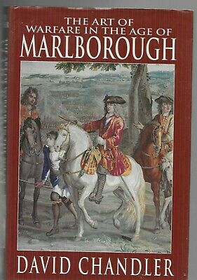 The Art of Warfare in the Age of the Marlborough by David Chandler 1995 HC w/ DJ