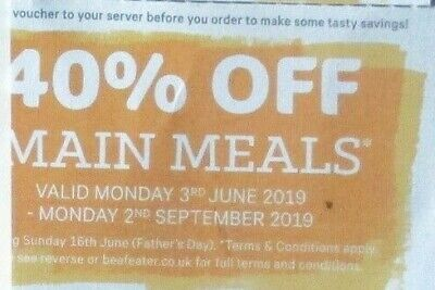 Beefeater 40% off Main meal vouchers.Max of 6 people. Valid till 2/9/19