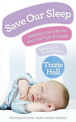 NEW Save Our Sleep by Tizzie Hall Paperback (Free Shipping)