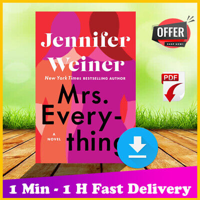 ✅ Mrs. Everything: A Novel by Jennifer Weiner [PDF] 2019 | Fast Delivery ✅