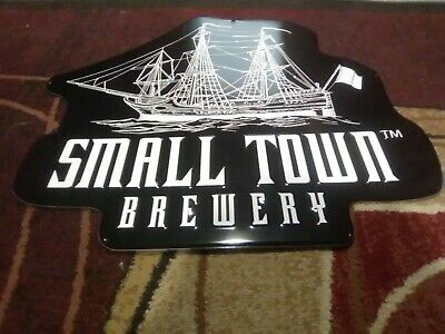 Small Town brewery metal beer sign