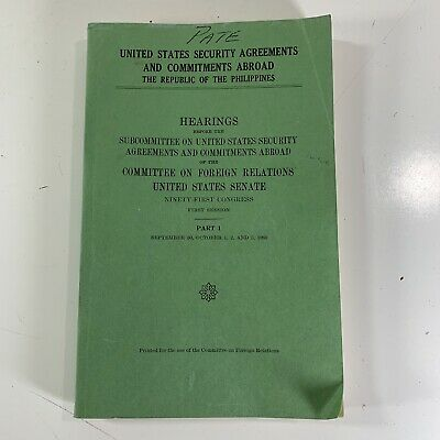 1969 US Senate Hearings US Security Agreements & Commitments Abroad Philippines