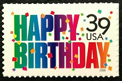 "Scott No. 4079: (.39c) ""Happy Birthday"" ; Single; MNH; Issued in 2006"