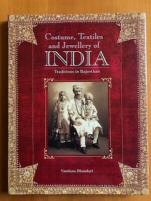 Costume, Textiles and Jewllery of India, by Vandana Bhandari