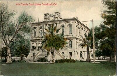 EARLY 1900'S. YOLO COUNTY COURT HOUSE. WOODLAND, CA POSTCARD r17