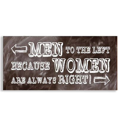 Men to Left Because woman are always Right Sign Cafe Pub Office Shop #1132