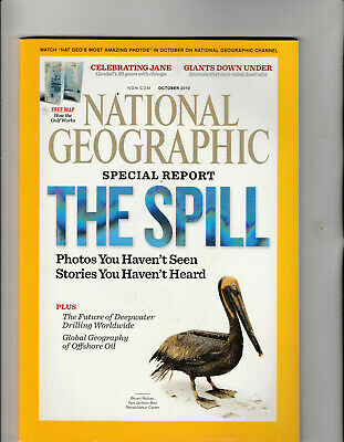 NATIONAL GEOGRAPHIC Magazine October 2010 - The Spill