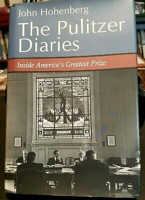 The Pulitzer Prizes  by John Hohenberg, 1st edition SIGNED