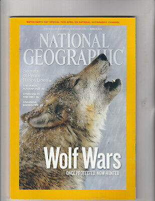 NATIONAL GEOGRAPHIC Magazine March 2010 - Wolf Wars