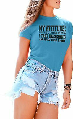 T Shirts for Women My Attitude Don't Like Right Decisions Authority Funny Tshirt