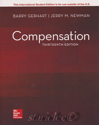 NEW 3 Days to US / CA Compensation 13E Barry Gerhart Jerry M Newman 13th Edition