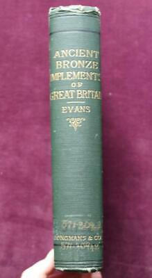 1881; Ancient Bronze Implements, Weapons & Ornaments of Great Britain; Evans 1st