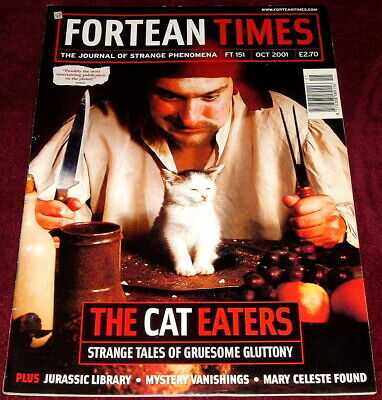 Fortean Times Issue 151 October 2001 The Cat Eaters