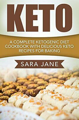 Keto A Complete Ketogenic Diet Cookbook Sara Jane   Recipes PDF epub weight loss