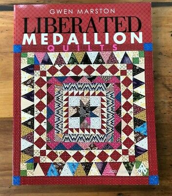 "Book "" Liberated Medallion Quilts""  By Gwen Marston"