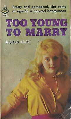 Midwood Books  F393 Too Young to Marry by Joan Ellis Vintage Sleaze Paperback