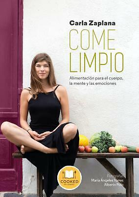 Come Limpio by Carla Zaplana (Spanish) Paperback Book Free Shipping!
