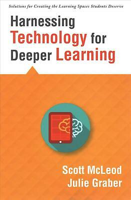 Harnessing Technology for Deeper Learning: (a Quick Guide to Educational Technol