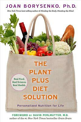 The Plantplus Diet Solution: Personalized Nutrition for Life by Joan Borysenko (